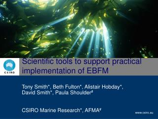 Scientific tools to support practical implementation of EBFM