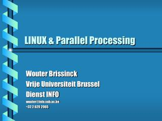 LINUX & Parallel Processing