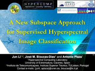 A New Subspace Approach for Supervised Hyperspectral Image Classification