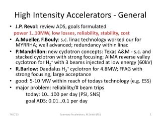 High Intensity Accelerators - General