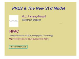 PVES & The New St'd Model