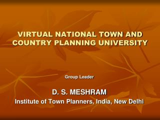 VIRTUAL NATIONAL TOWN AND COUNTRY PLANNING UNIVERSITY