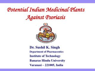 Potential Indian Medicinal Plants Against Psoriasis