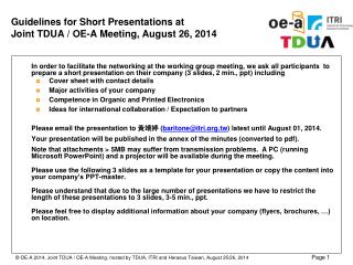 Guidelines for Short Presentations  at  Joint  TDUA / OE-A  M eeting,  August 26 , 2014