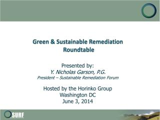 Green & Sustainable Remediation  Roundtable