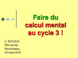 Faire du calcul mental au cycle 3 !