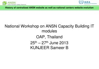 National Workshop on ANSN Capacity Building IT modules OAP, Thailand