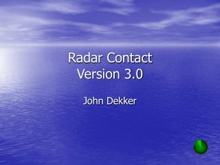Radar Contact Version 3.0