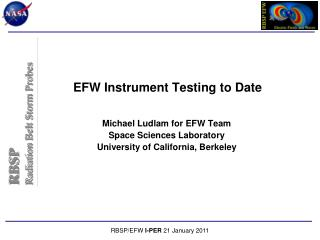 EFW Instrument Testing to Date