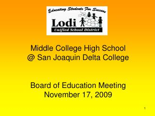 Middle College High School @ San Joaquin Delta College Board of Education Meeting