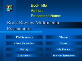 Book Review Multimedia Presentation