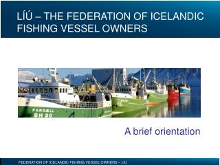 LÍÚ – THE FEDERATION OF ICELANDIC FISHING VESSEL OWNERS