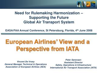 Vincent De Vroey General Manager Technical & Operations Association of European Airlines (AEA)