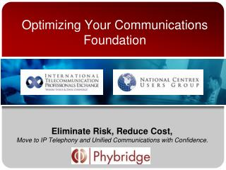 Optimizing Your Communications Foundation