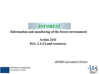 INFOREST Information and monitoring of the forest environment Action 2141