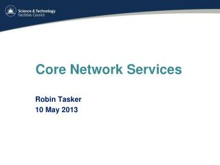 Core Network Services