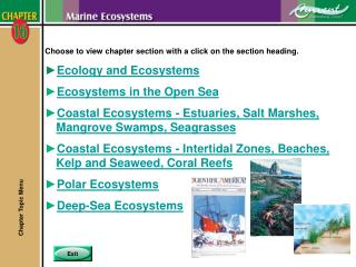Choose to view chapter section with a click on the section heading. Ecology and Ecosystems