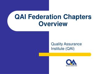 QAI Federation Chapters Overview