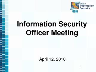 Information Security  Officer Meeting