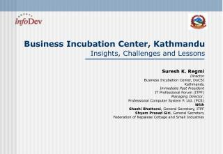 Business Incubation Center, Kathmandu Insights, Challenges and Lessons