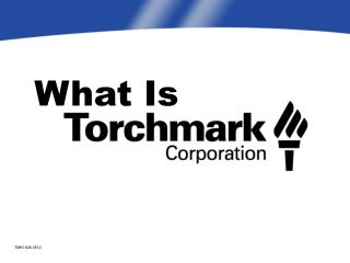 What Is Torchmark Corporation