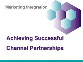 Achieving Successful  Channel Partnerships