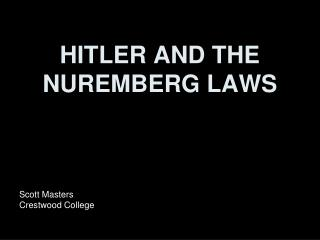 HITLER AND THE NUREMBERG LAWS