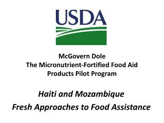 McGovern Dole  The Micronutrient-Fortified Food Aid Products Pilot Program