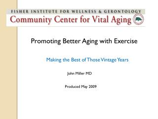 Promoting Better Aging with Exercise