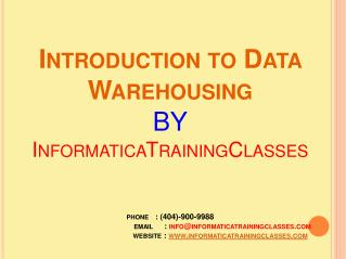 Data WareHouse Introduction by InformaticaTrainingClasses