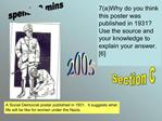 7aWhy do you think this poster was  published in 1931 Use the source and your knowledge to explain your answer. [6]