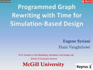 Programmed Graph Rewriting with Time for Simulation-Based Design