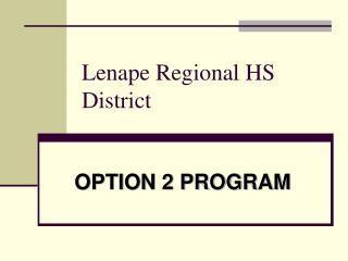Lenape Regional HS District