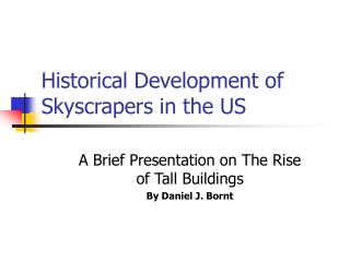 Historical Development of Skyscrapers in the US