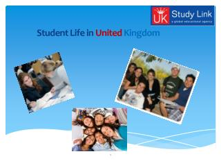 Student Life in  United  Kingdom