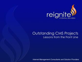 Outstanding CMS Projects Lessons from the Front Line