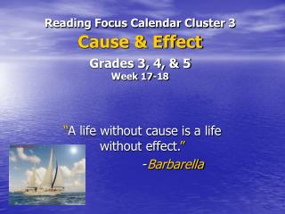 Reading Focus Calendar Cluster 3 Cause & Effect Grades 3, 4, & 5 Week 17-18