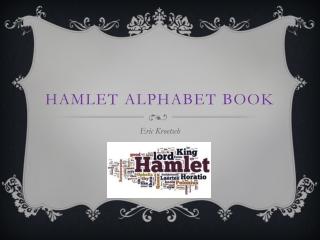 hamlet alphabet book