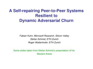 A Self-repairing Peer-to-Peer Systems Resilient to  Dynamic Adversarial Churn