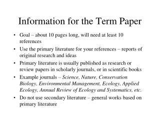 Information for the Term Paper