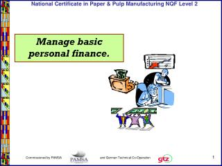 Manage basic personal finance.