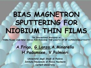 BIAS MAGNETRON SPUTTERING FOR NIOBIUM THIN FILMS