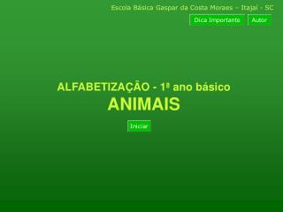 Escola Básica Gaspar da Costa Moraes – Itajaí - SC