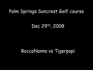 Palm Springs Suncrest Golf course