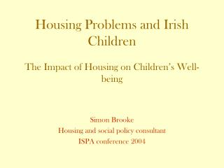 Housing Problems and Irish Children