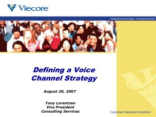 Defining a Voice Channel Strategy