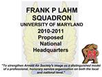 FRANK P LAHM SQUADRON UNIVERSITY OF MARYLAND