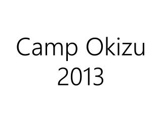 Camp Okizu  2013
