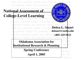 Oklahoma Association for Institutional Research & Planning Spring Conference April 1, 2005