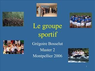 Le groupe  sportif